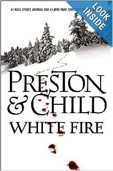White Fire (Pendergast) - Douglas Preston, Lincoln Child