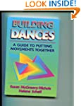 Building Dances: Guide to Putting Mov...