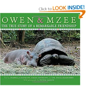 Owen &amp; Mzee: The True Story of a Remarkable Friendship