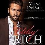 Filthy Rich | Virna DePaul