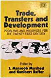 img - for Trade, Transfers and Development: Problems and Prospects for the Twenty-First Century book / textbook / text book
