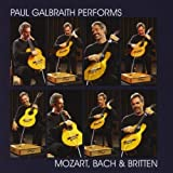 Paul Galbraith Performs Mozart, Bach & Britten