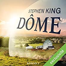 Dôme 1 | Livre audio Auteur(s) : Stephen King Narrateur(s) : François Montagut