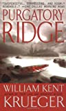 PURGATORY RIDGE: A Cork O'Connor Mystery (067104754X) by KRUEGER, William Kent