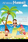 Children s Book About Hawaii: A Kids Picture Book About Hawaii With Photos and Fun Facts