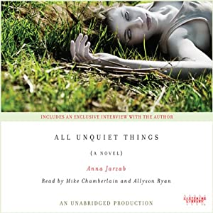 All Unquiet Things | [Anna Jarzab]