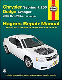 Chrysler Sebring & 200 and Dodge Avenger: 2007 thru 2014