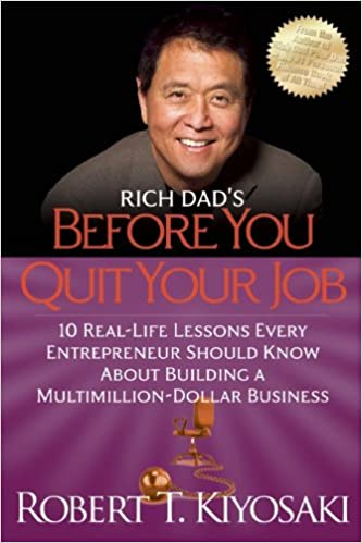 Rich Dad's Before You Quit Your Job: 10 Real-Life Lessons Every Entrepreneur Should Know about Building a Million-Dollar Business price comparison at Flipkart, Amazon, Crossword, Uread, Bookadda, Landmark, Homeshop18
