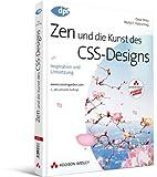 Zen und die Kunst des CSS-Designs - Studentenausgabe: Inspiration und Umsetzung (DPI Grafik)