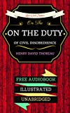 Image of On the Duty of Civil Disobedience: By Henry David Thoreau - Illustrated (An Audiobook Free!)