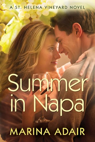 Summer in Napa (A St. Helena Vineyard Novel) by Marina Adair