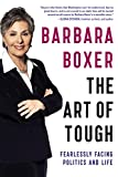 img - for The Art of Tough: Fearlessly Facing Politics and Life book / textbook / text book
