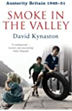 Austerity Britain: Smoke in the Valley (Tales of a New Jerusalem 2)