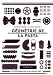 G�OMETRIE DE LA PASTA