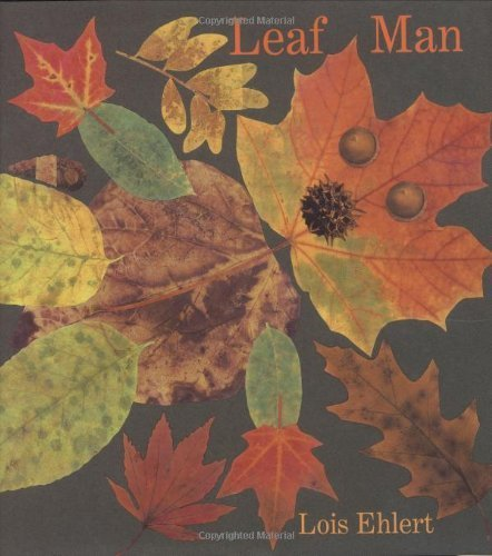 Leaf Man (Ala Notable Children's Books. Younger Readers (Awards)) by Ehlert. Lois ( 2005 ) Hardcover