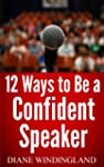 12 Ways to Be a Confident Speaker (En...