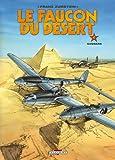 Le faucon du désert, tome 4 : Saqqara