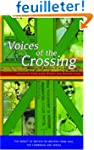 Voices of the Crossing: The Impact of...