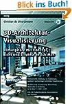 3D-Architektur-Visualisierung: Atmosp...