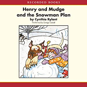 Henry and Mudge and the Snowman Plan | [Cynthia Rylant]