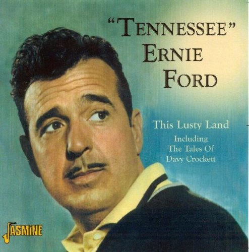 tennessee ernie ford this lusty land download now tennessee ernie. Cars Review. Best American Auto & Cars Review