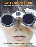 Career Focus Canada: A Personal Job Research Guide (6th Edition)