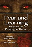 �uFear and Learning: Essays on the Pedagogy of Horror�v�̃C���[�W�摜