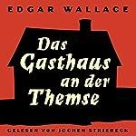 Das Gasthaus an der Themse | Edgar Wallace