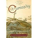 Curiosityby Joan Thomas