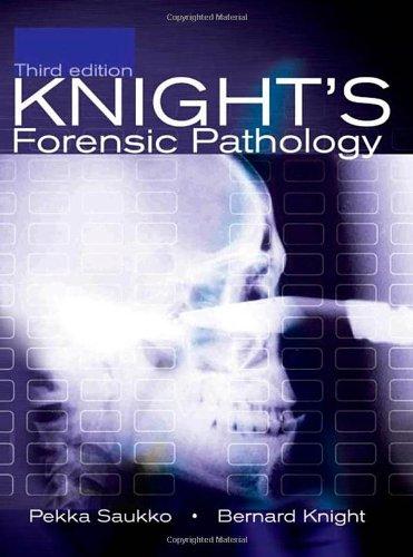 Knight's Forensic Pathology, 3Ed (Saukko, Knight's...
