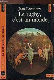 Le  Rugby, c'est un monde
