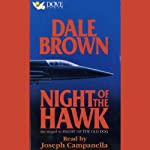 Night of the Hawk: The Sequel to Flight of the Old Dog | Dale Brown