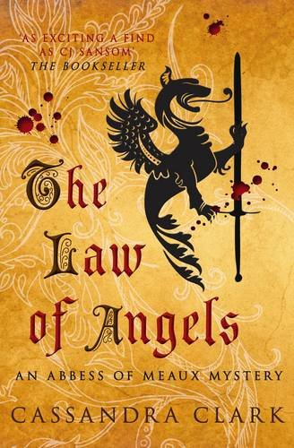 The Law of Angels (An Abbess of Meaux Mystery)