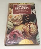 img - for Frozen Desserts: A Complete Retailer's Guide by Stogo, Malcolm (1990) Hardcover book / textbook / text book