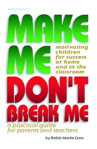 Make Me, Don't Break Me