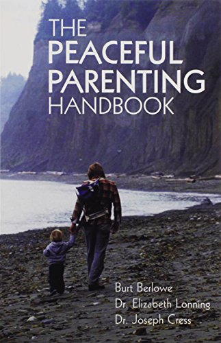 The Peaceful Parenting Handbook