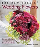 51NvyMja72L. SL160  The New Book of Wedding Flowers: Simple & Stylish Arrangements for  the Creative Bride