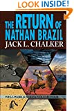 The Return of Nathan Brazil (Well World Saga: Volume 4)