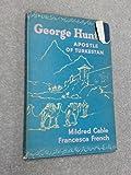 George Hunter: Apostle Of Turkestan