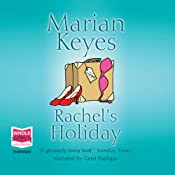 Rachel's Holiday | [Marian Keyes]