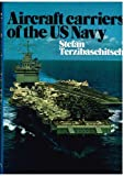 img - for Aircraft Carriers of the U.S. Navy book / textbook / text book