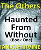 The Others (Haunted From Wit... - IAN C.P. IRVINE