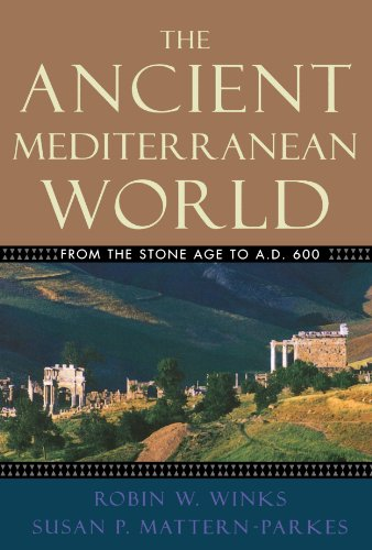The Ancient Mediterranean World: From the Stone Age to...