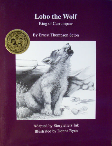 Lobo the Wolf: King of Currumpaw (Light Up the Mind of a