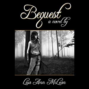 Bequest | [Lisa Ann McLean]
