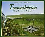 Transsib�rien : Voyage dans un train...