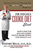 img - for Dr. Siegal's Cookie Diet Book: How a Doctor and His Cookie Helped 500,000 People Lose Weight Fast book / textbook / text book