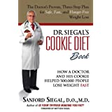 Dr. Siegal's Cookie Diet Book: How a Doctor and His Cookie Helped 500,000 People Lose Weight Fast ~ Sanford Siegal D.O. M.D.