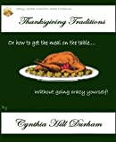 Thanksgiving Traditions (Easy Cheap Comfort Eats)