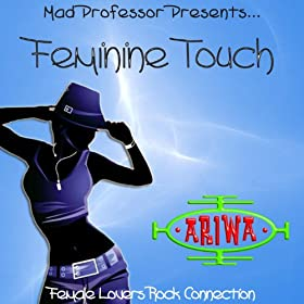Mad Professor Presents... Feminine Touch